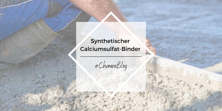 Synthetischer Calciumsulfat-Binder der Firma Syntheco